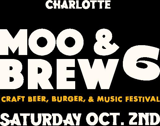 Moo & Brew Charlotte - Craft Beer, Burger, & Music Festival